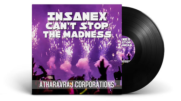 Insanex Can't Stop the Madness | AtharavRaj Yadav