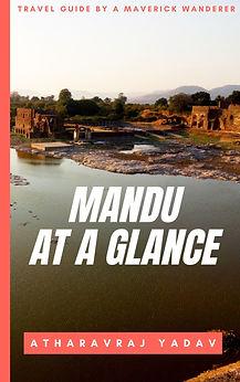 Mandu at a Glance | AtharavRaj Yadav