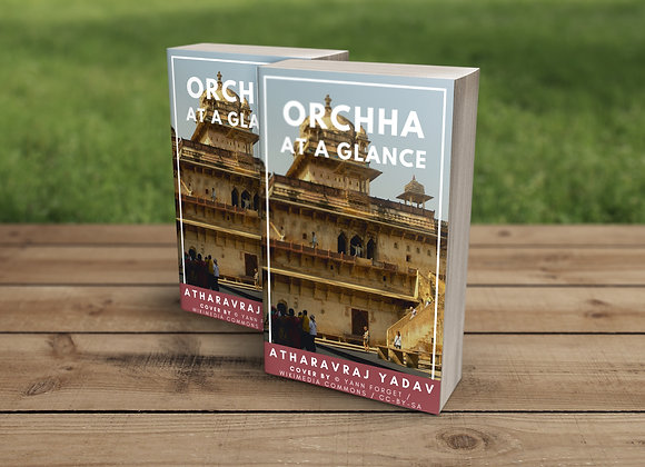 Orchha At a Glance