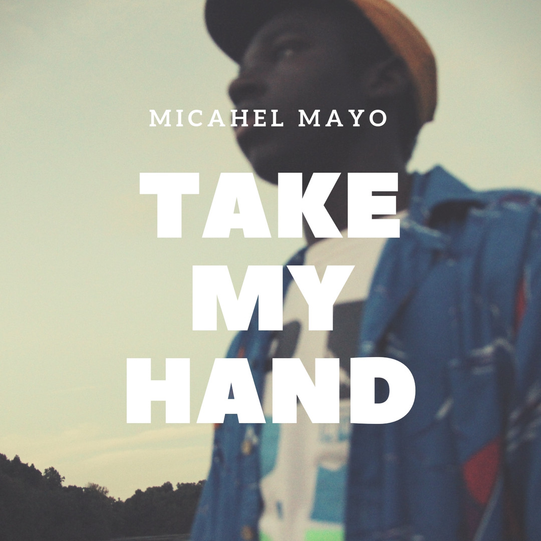 Michael Mayo - Take My Hand Cover