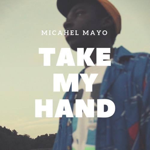 Michael Mayo - Take My Hand Cover