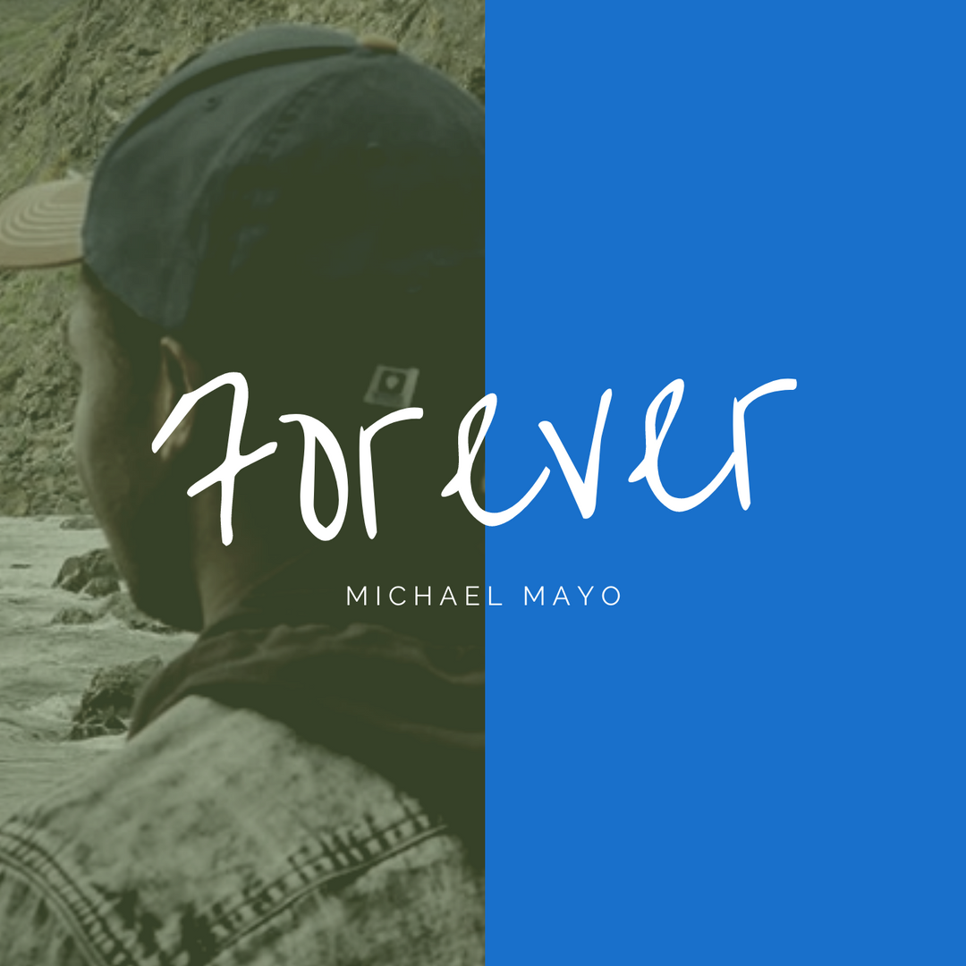 Michael Mayo - Forever (Acapella).png