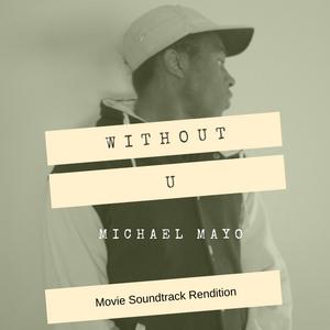 Michael Mayo - W I T H O U T U