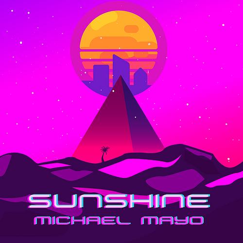 Michael Mayo - Sunshine