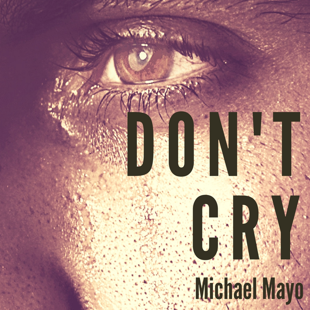 Michael Mayo - Don'tCry