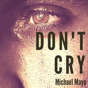 Michael Mayo - Don'tCry