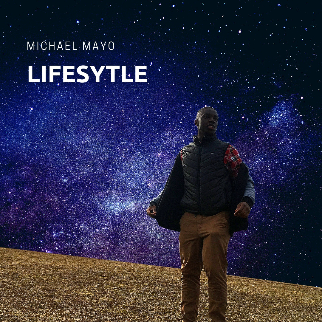 Michael Mayo - Lifestyle ft Ryan Mahon