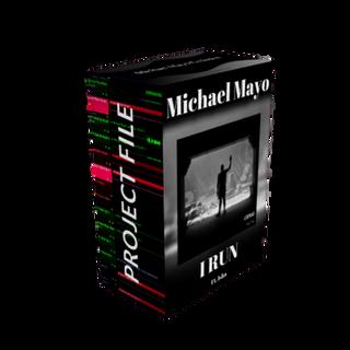 Michael Mayo - I Run (Project Files)