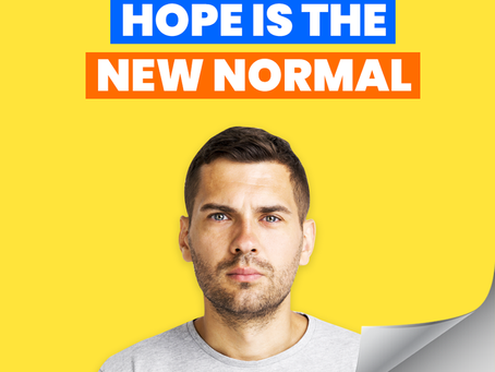 Hope is the New Normal