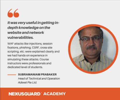 Nexusguard_Academy_Student_Testimonials_Subramaniam_Prabaker