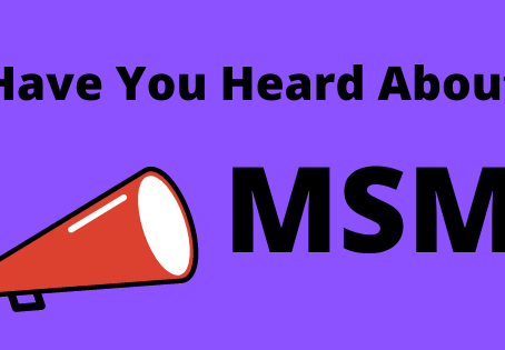Have You Heard About MSM