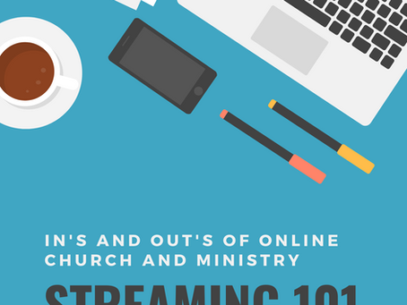 Virtual in's and out's of online church and ministry Course