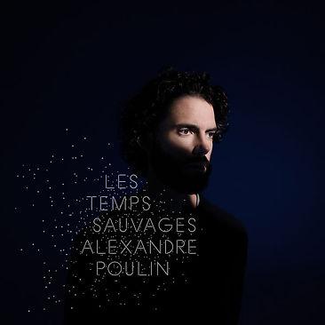 AlexPoulin-LesTempsSauvages.jpg