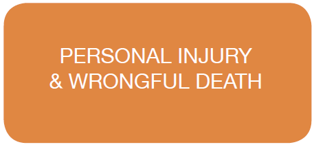 Personal Injury & Wrongful Death