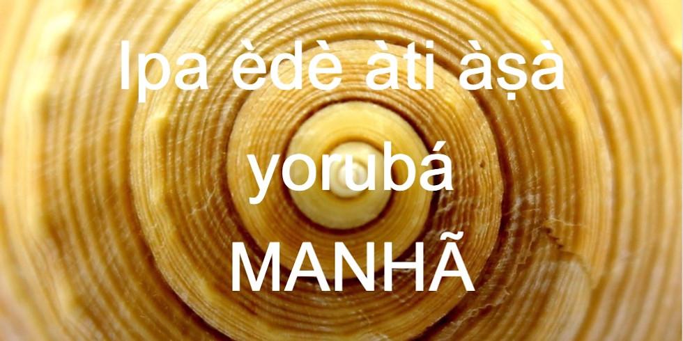 Yorubá I -ago manhã