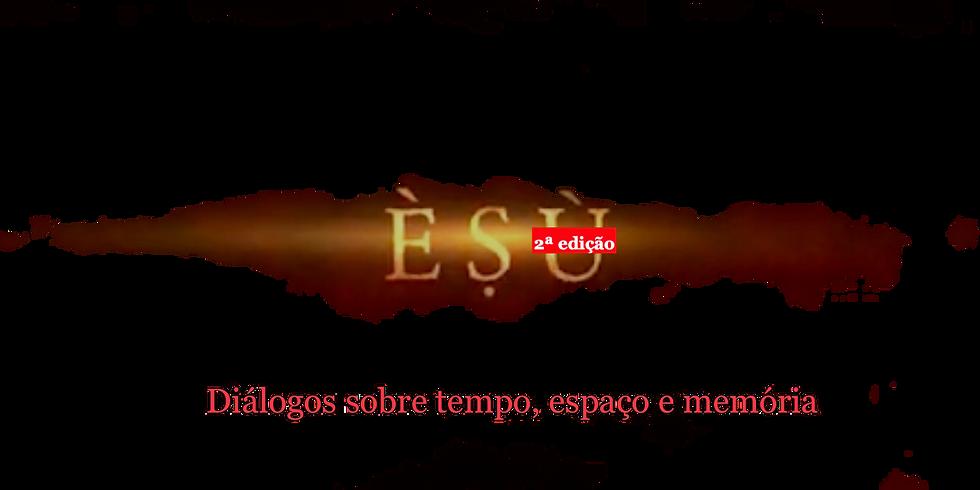 No Mercado com Èṣù - 2ª edição - Diálogos sobre Tempo Espaço e Memória