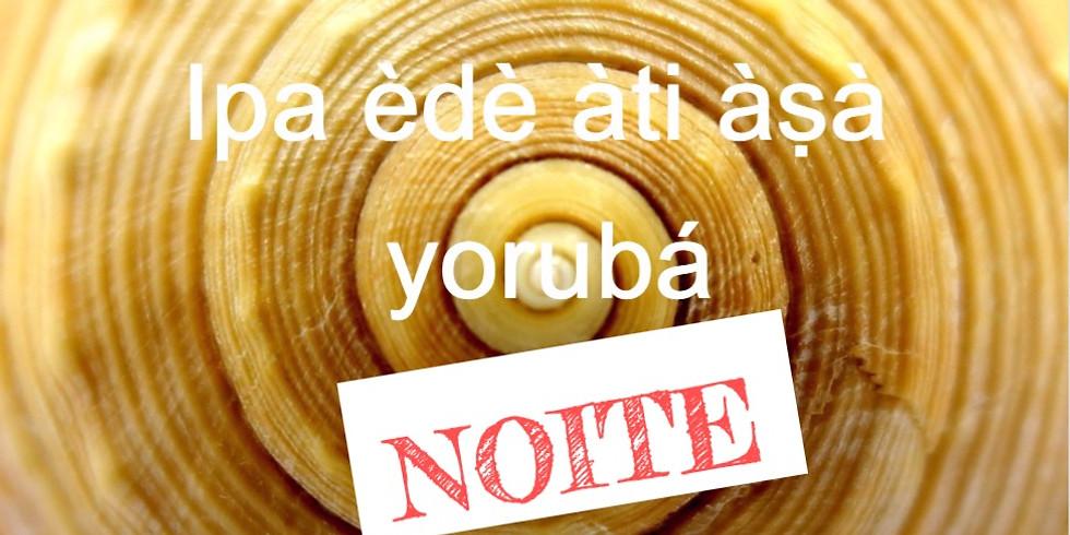 Curso: Yorubá Cultura e Língua - I - NOITE