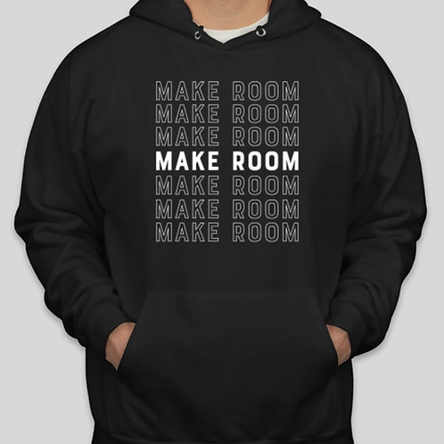 Make Room hoodie
