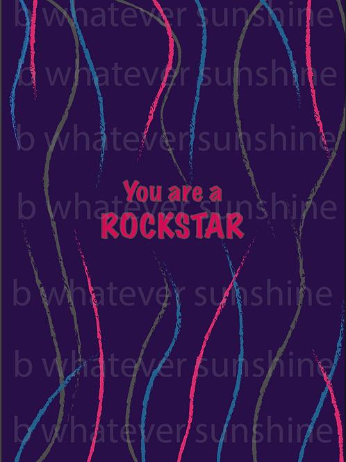 You Are a Rockstar