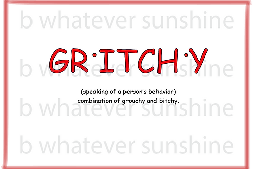 Gritchy