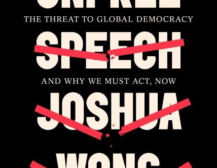 Onvrije meningsuiting, Joshua Wong.