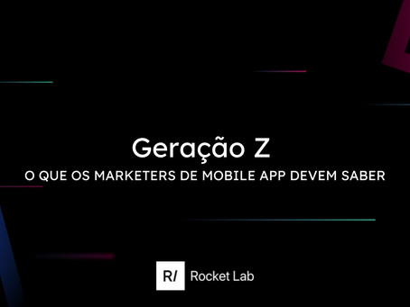 GEN Z: o que os marketers de mobile app devem saber 📝💥