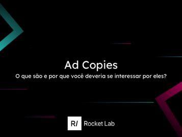 🇧🇷 Ad Copies, uma estratégia que vai além da ação de comunicação.