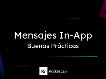 ¿Cómo enganchar y retener usuarios con los mensajes in-app? 🤳🏾