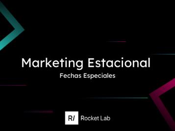 Marketing Estacional 📅 ¡sácale provecho a los días festivos!