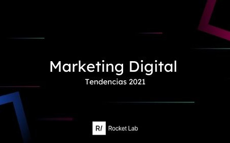 7 tendencias de marketing digital 2021 🚀