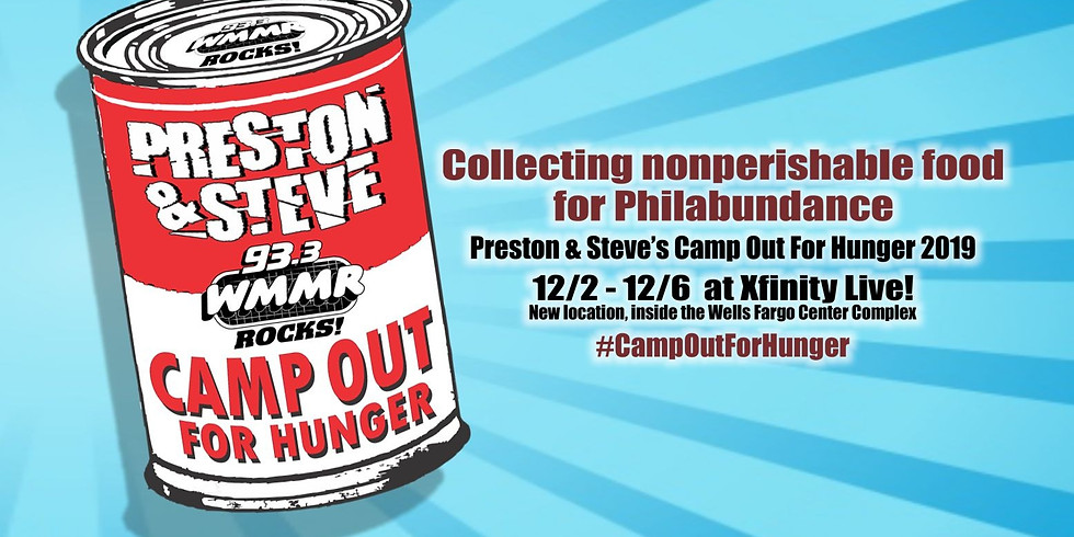 Preston & Steve's Camp Out For Hunger 2019 - 93.3 WMMR