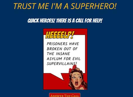 Trust Me, I'm a Superhero