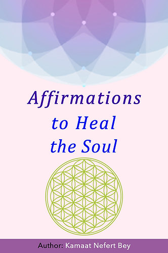 Affirmations to Heal the Soul