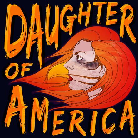 Visc. - Daughter of America