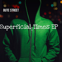 Bute Street - Superficial Times EP