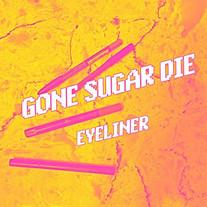 Gone Sugar Die - Eyeliner
