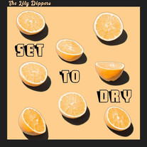 The Lily Dippers - Set To Dry