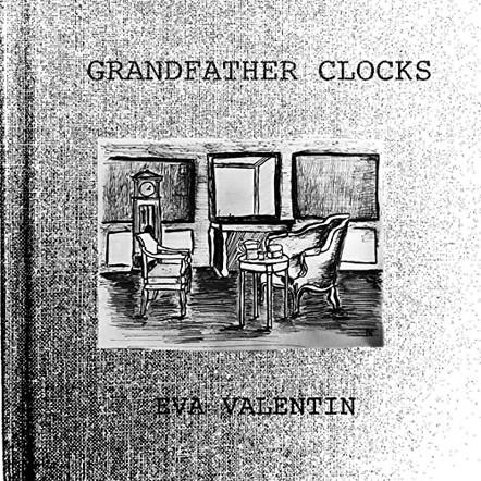 Eva Valentin - Grandfather Clocks