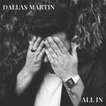 Dallas Martin - All In