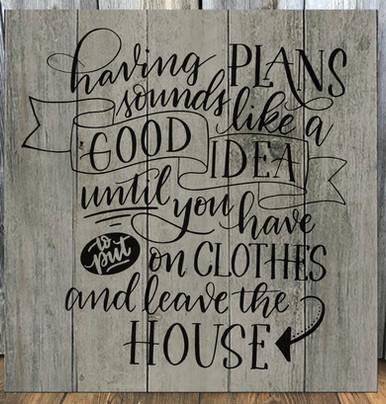 Having Plans