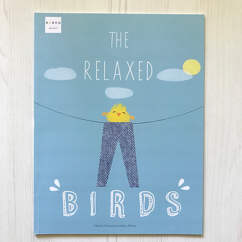 The Relaxed Birds