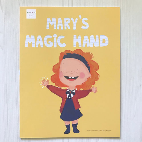 Mary´s Magic Hand