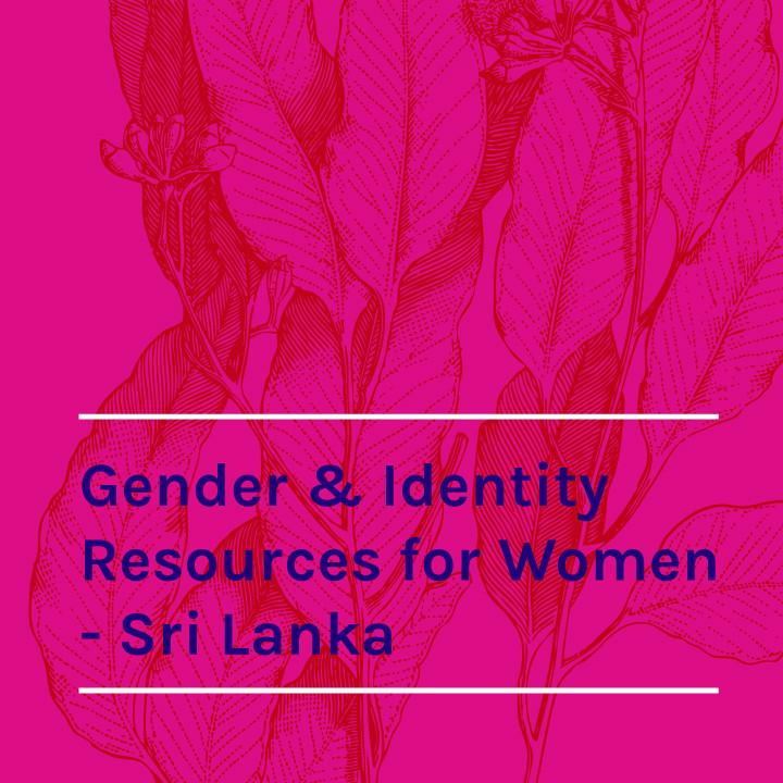 Gender & Identity Resources for Women- Sri Lanka