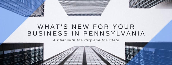 What_s new for your business in Pennsylv