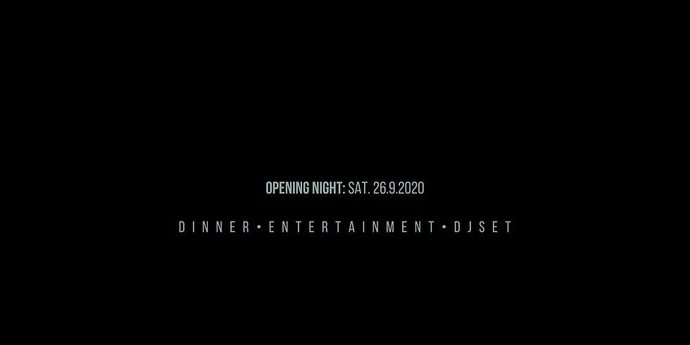 DINNER SHOW - Opening Night