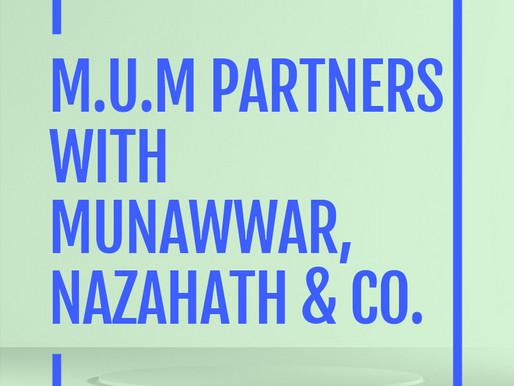 M.U.M Partners with Munawwar, Nazahath & Co. Law Firm