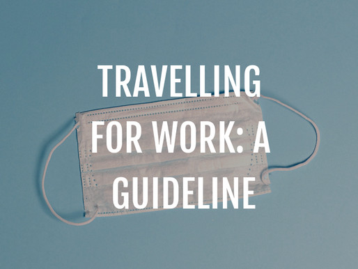 Travelling for work: A guideline