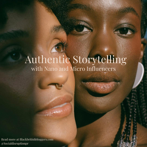 Authentic Storytelling with Micro and Nano Influencers