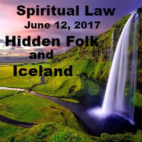 6.12.17 Sp Law Hidden Folk and Iceland