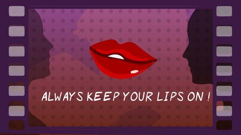 Keep Lips On